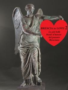 Scopri Brescia in Love 2. Itinerari guidati a Brescia.